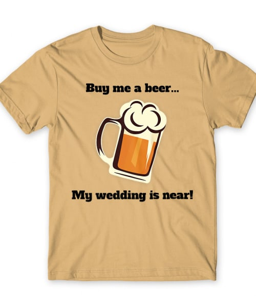 Buy me a bear Póló - Ha Bachelor Party rajongó ezeket a pólókat tuti imádni fogod!