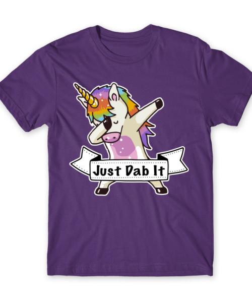 Just dab it unicorn Póló - Ha Unicorn rajongó ezeket a pólókat tuti imádni fogod!