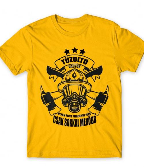 Tűzoltó vagyok Póló - Ha Firefighter rajongó ezeket a pólókat tuti imádni fogod!