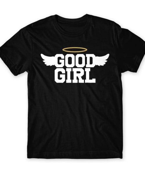 Good girl angel Póló - Ha Friendship rajongó ezeket a pólókat tuti imádni fogod!