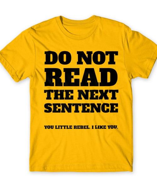 Do not read Póló - Ha Fun Texts rajongó ezeket a pólókat tuti imádni fogod!