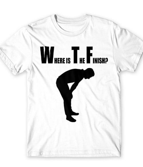 Where is the finish? Póló - Ha Running rajongó ezeket a pólókat tuti imádni fogod!