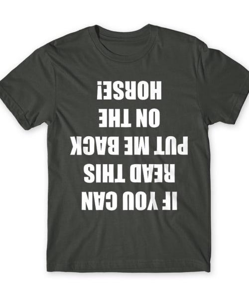 If you can read this horse Póló - Ha Horse rajongó ezeket a pólókat tuti imádni fogod!