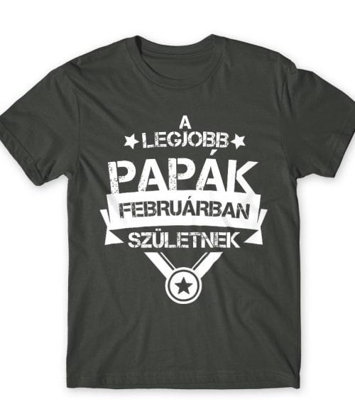 Legjobb papa Február Póló - Ha Family rajongó ezeket a pólókat tuti imádni fogod!
