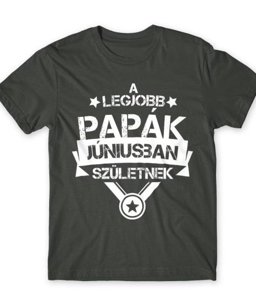 Legjobb papa Június Póló - Ha Family rajongó ezeket a pólókat tuti imádni fogod!