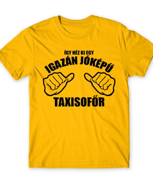 Jóképű Taxisofőr Póló - Ha Taxi Driver rajongó ezeket a pólókat tuti imádni fogod!