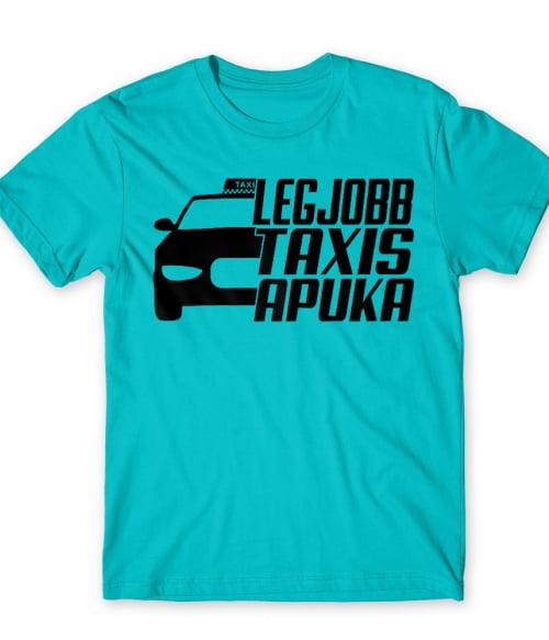 Legjobb Taxis Apuka Póló - Ha Taxi Driver rajongó ezeket a pólókat tuti imádni fogod!