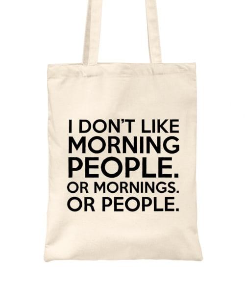 Morning people Póló - Ha Sarcastic Humour rajongó ezeket a pólókat tuti imádni fogod!