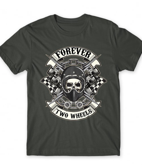 Forever two wheels Póló - Ha Skulls rajongó ezeket a pólókat tuti imádni fogod!