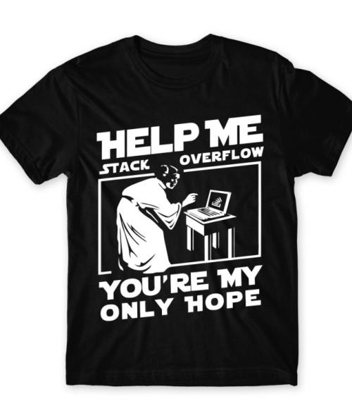 Help me stack overflow Póló - Ha Programming rajongó ezeket a pólókat tuti imádni fogod!