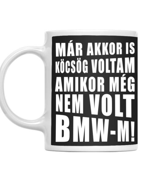 Köcsög BMW-s Póló - Ha Driving rajongó ezeket a pólókat tuti imádni fogod!