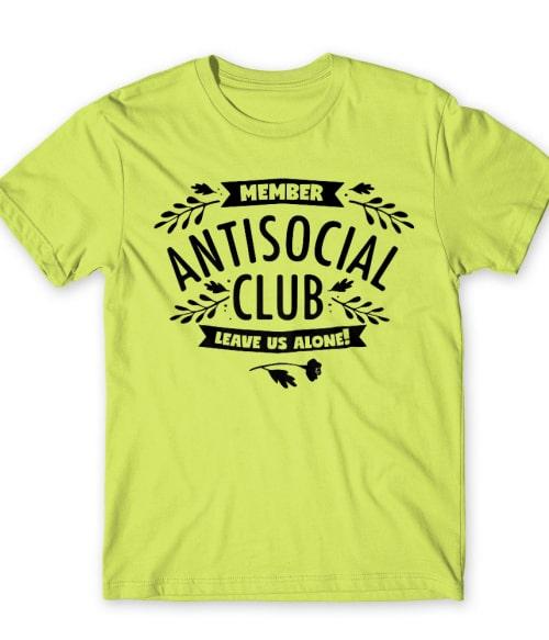 Antisocial Club Póló - Ha Antisocial rajongó ezeket a pólókat tuti imádni fogod!