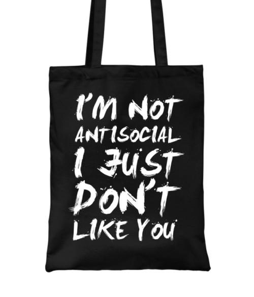 I am not antisocial Póló - Ha Antisocial rajongó ezeket a pólókat tuti imádni fogod!