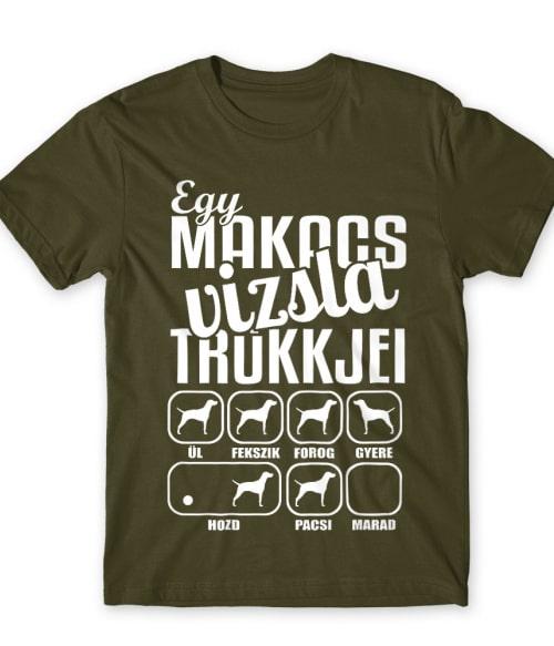 Makacs vizsla Póló - Ha Dog rajongó ezeket a pólókat tuti imádni fogod!