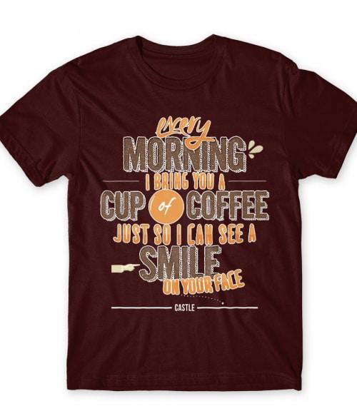 Every Morning Póló - Ha Castle rajongó ezeket a pólókat tuti imádni fogod!