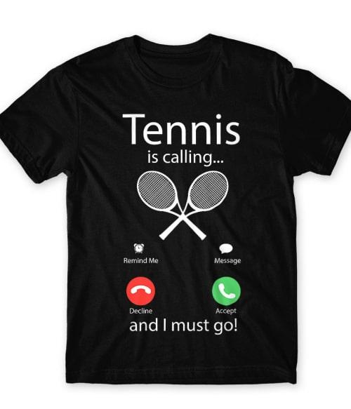 Tennis is calling Póló - Ha Tennis rajongó ezeket a pólókat tuti imádni fogod!