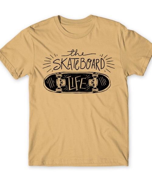 The Skateboard Life Póló - Ha Skateboard rajongó ezeket a pólókat tuti imádni fogod!