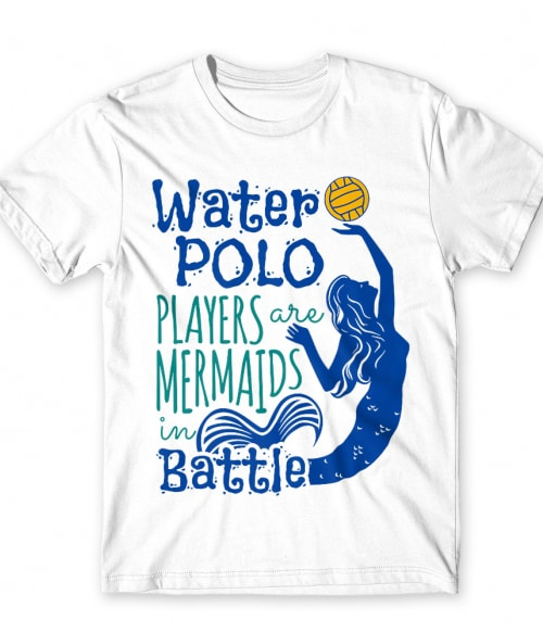 Water polo mermaid Póló - Ha Water polo rajongó ezeket a pólókat tuti imádni fogod!