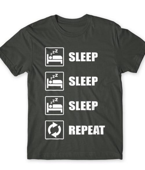 Sleep sleep sleep repeat Póló - Ha Laziness rajongó ezeket a pólókat tuti imádni fogod!