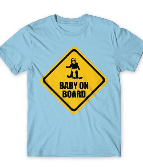 Baby on Snowboard Póló - Ha Ski rajongó ezeket a pólókat tuti imádni fogod!