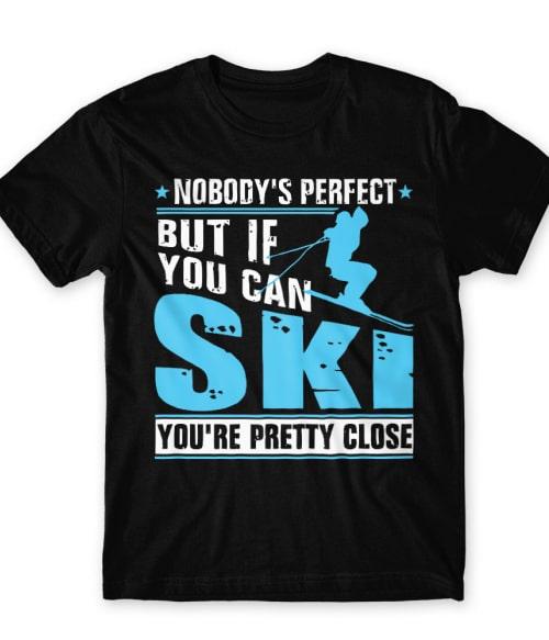 Nobody's Perfect Póló - Ha Ski rajongó ezeket a pólókat tuti imádni fogod!