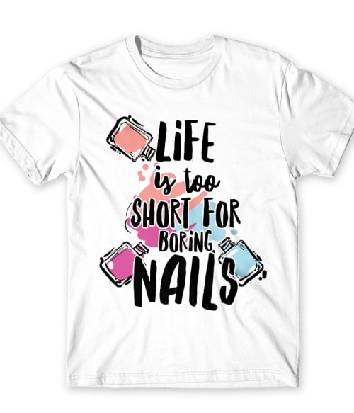 Boring Nails Póló - Ha Manicurist rajongó ezeket a pólókat tuti imádni fogod!