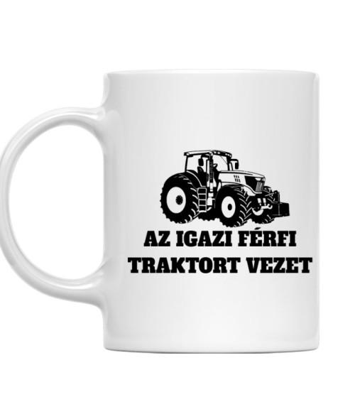 Az igazi férfi traktort vezet Póló - Ha Tractor rajongó ezeket a pólókat tuti imádni fogod!