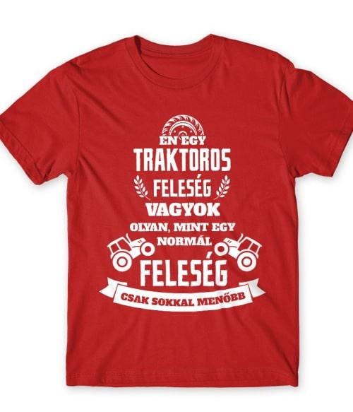 Traktoros feleség Póló - Ha Tractor rajongó ezeket a pólókat tuti imádni fogod!