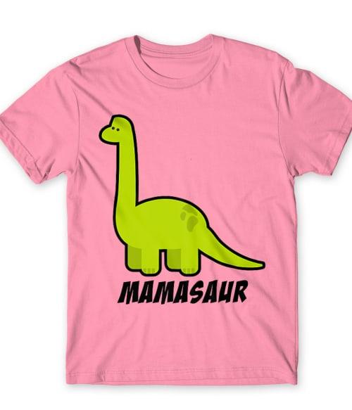 Mamasaur Póló - Ha Dinosaur rajongó ezeket a pólókat tuti imádni fogod!
