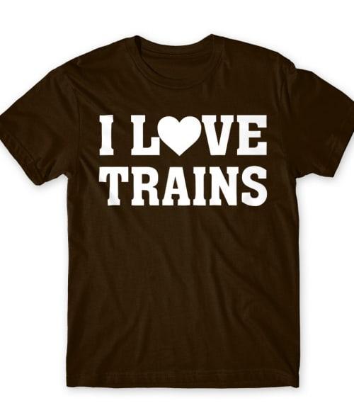I love trains Póló - Ha Locomotive rajongó ezeket a pólókat tuti imádni fogod!