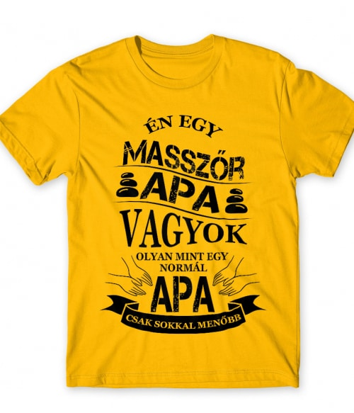 Masszőr apa Póló - Ha Massage Therapist rajongó ezeket a pólókat tuti imádni fogod!
