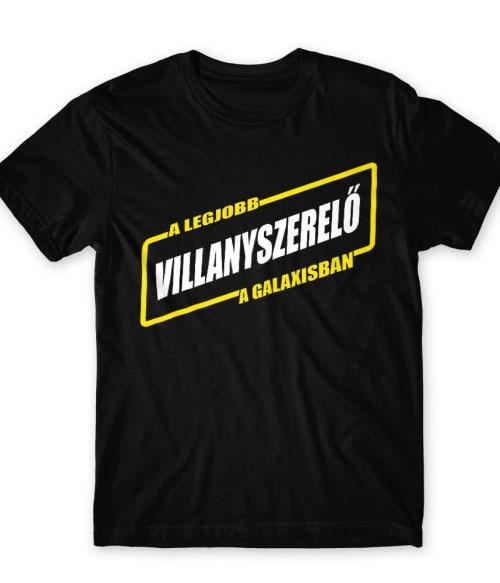 Legjobb villanyszerelő a galaxisban Póló - Ha Electrician rajongó ezeket a pólókat tuti imádni fogod!