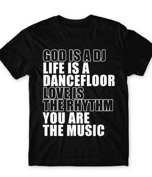God is a DJ Póló - Ha DJ rajongó ezeket a pólókat tuti imádni fogod!