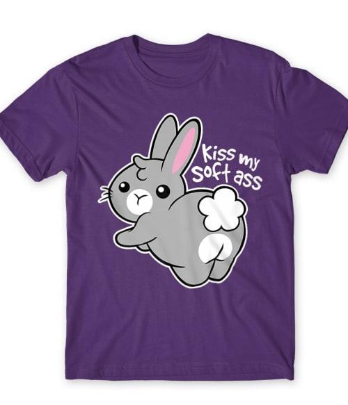 Kiss my soft ass Póló - Ha Rabbit rajongó ezeket a pólókat tuti imádni fogod!