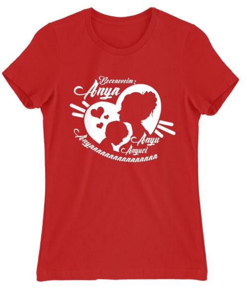 Anya becenevek Póló - Ha Family rajongó ezeket a pólókat tuti imádni fogod!