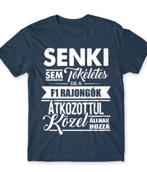 F1 rajongók Póló - Ha Formula 1 rajongó ezeket a pólókat tuti imádni fogod!