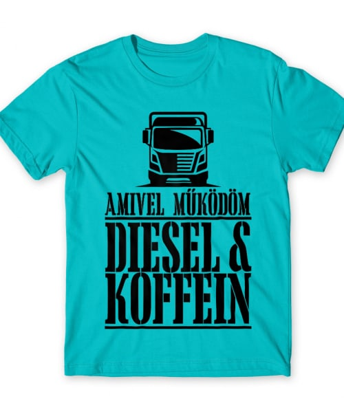 Diesel és Koffein Póló - Ha Truck Driver rajongó ezeket a pólókat tuti imádni fogod!