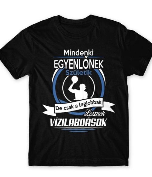 Legjobbak lesznek vízilabdások Póló - Ha Rocker rajongó ezeket a pólókat tuti imádni fogod!