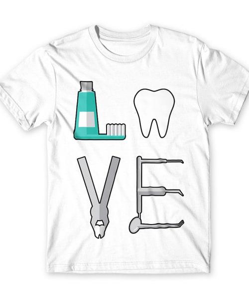 Dentist love Póló - Ha Dentist rajongó ezeket a pólókat tuti imádni fogod!