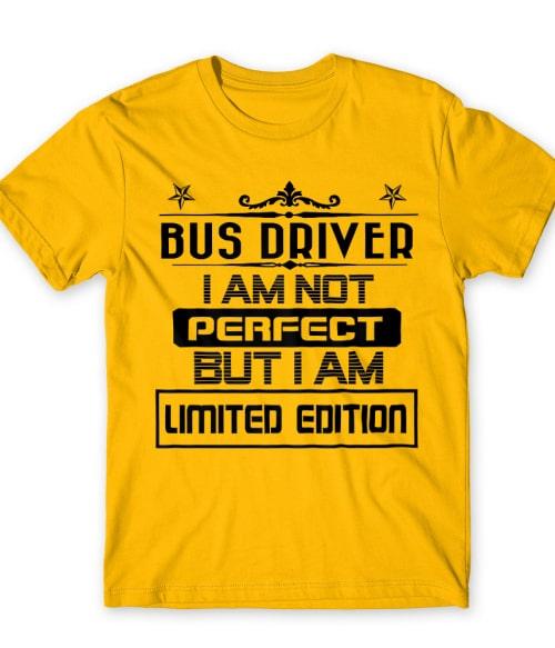 Limited Edition Bus Driver Póló - Ha Bus Driver rajongó ezeket a pólókat tuti imádni fogod!