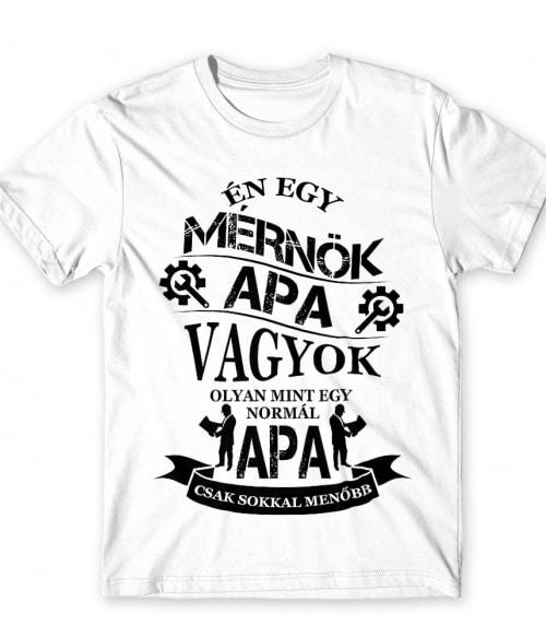 Mérnök apa Póló - Ha Engineer rajongó ezeket a pólókat tuti imádni fogod!