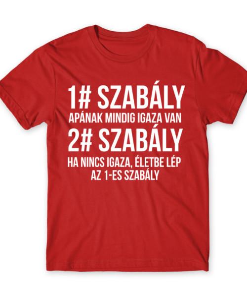 Apa szabályok Póló - Ha Family rajongó ezeket a pólókat tuti imádni fogod!