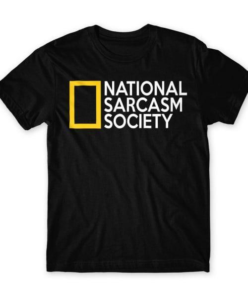 National Sarcasm Society Póló - Ha Sarcastic Humour rajongó ezeket a pólókat tuti imádni fogod!