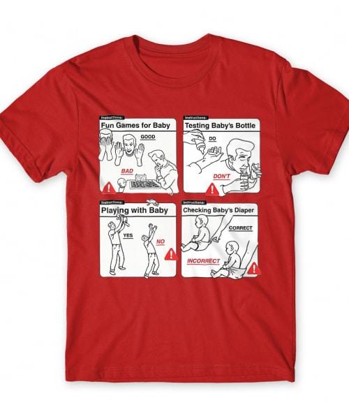 Baby Instructions – Top tippek Póló - Ha Baby rajongó ezeket a pólókat tuti imádni fogod!
