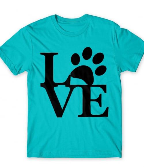Szeretet mancs Póló - Ha Dog rajongó ezeket a pólókat tuti imádni fogod!