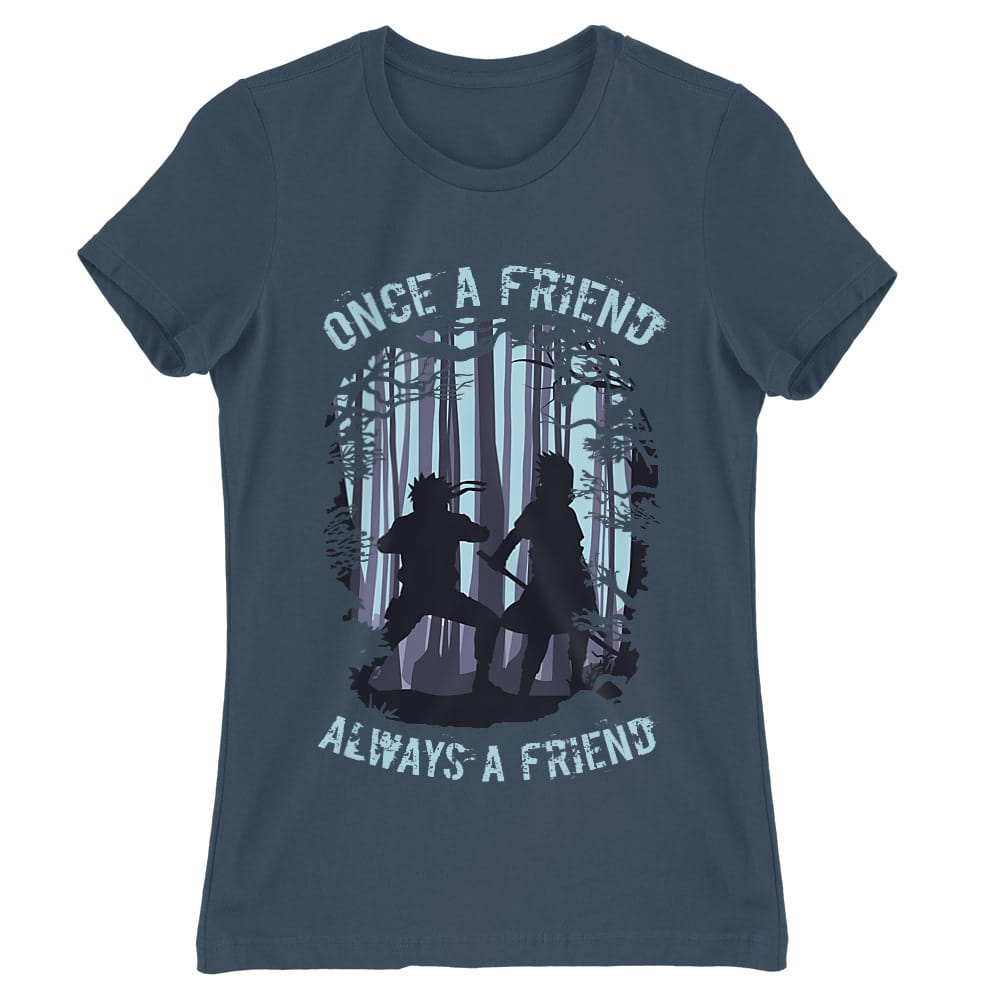 Once a friend Női Póló