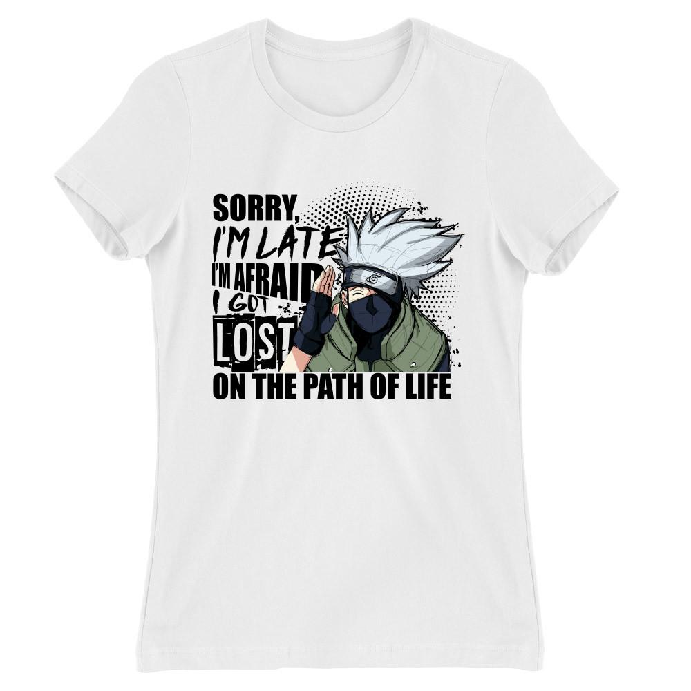 Sorry I'm late - Kakashi Női Póló