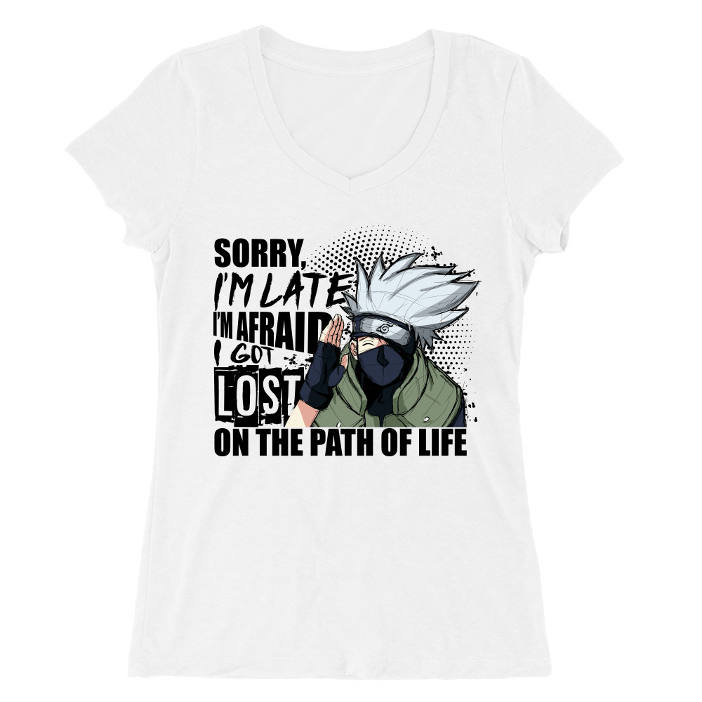 Sorry I'm late - Kakashi Női V-nyakú Póló