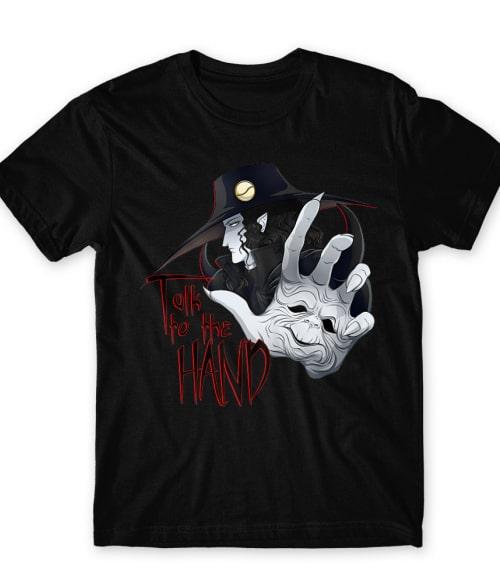 Talk to the Hand Póló - Vampire Hunter D - RenoViol